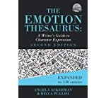 The Emotion Thesaurus: A Writer's Information to Character Expression (Next Edition) (Writers Supporting Writers Sequence)